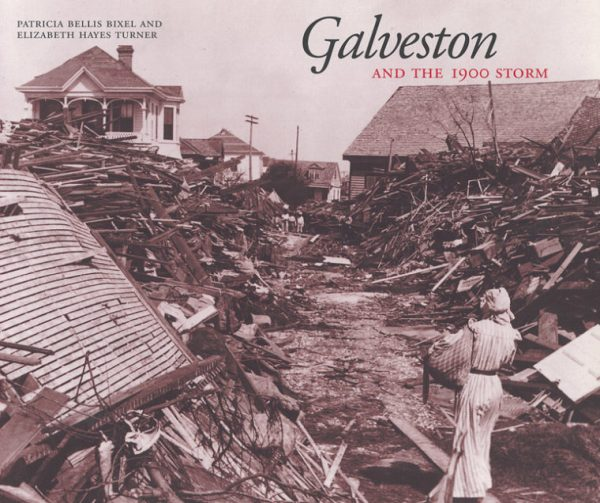Galveston and the 1900 Storm